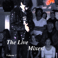 The Live Mixes